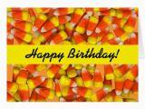 Corny Birthday Cards Candy Corn Corny Birthday Card Zazzle