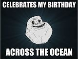 Country Birthday Meme An Entire Country Celebrates My Birthday Across the Ocean
