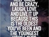 Crazy Happy Birthday Quotes 177 Best Images About Happy Birthday On Pinterest Happy