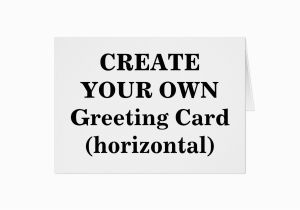 Create A Birthday Card with Photos Free Create Your Own Greeting Card Horizontal Zazzle