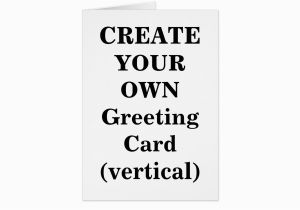 Create A Birthday Card with Photos Free Create Your Own Greeting Card Vertical Zazzle