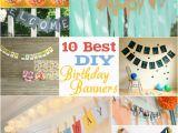 Create A Happy Birthday Banner 10 Best Diy Birthday Banners Design Dazzle