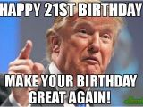 Create A Happy Birthday Meme 20 Outrageously Funny Happy 21st Birthday Memes