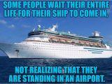 Cruise Ship Birthday Meme Funny Cruise Memes