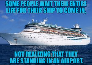 Cruise Ship Birthday Meme 25 Best Ideas About Boat Puns On