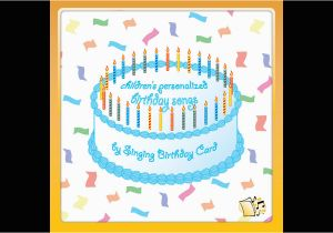 Custom Singing Birthday Cards Children 39 S Personalized Songs By
