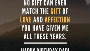 Cute Happy Birthday Dad Quotes 200 Wonderful Happy Birthday Dad Quotes Wishes Unique