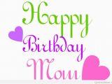 Cute Happy Birthday Mom Quotes Cute Funny Happy Birthday Mom Greetings Quotes Sayings