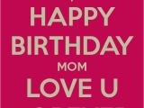 Cute Happy Birthday Mom Quotes Cute Happy Birthday Mom Short Quotes Collection Of