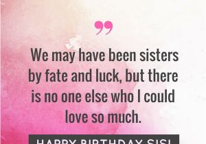 Cute Happy Birthday Quotes for Sister Happy Birthday Sister Quotes