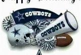 Dallas Cowboys Happy Birthday Cards Happy Birthday Dallas Cowboys My Cowboys Pinterest