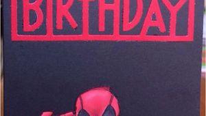 Deadpool Happy Birthday Card Deadpool Card Rellb the Creative Mum the Creative