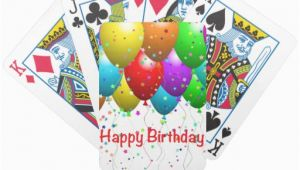 Deck Of Cards Birthday Happy Birthday Balloons Deck Of Cards Zazzle