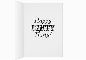 Dirty Thirty Birthday Cards Dirty Thirty Birthday Card Zazzle