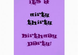 Dirty Thirty Birthday Cards Dirty Thirty Birthday Party Card Zazzle
