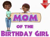 Doc Mcstuffins Mom Of the Birthday Girl Disney Doc Mcstuffins Mom Of the Birthday Girl by