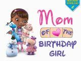 Doc Mcstuffins Mom Of the Birthday Girl Doc Mcstuffins Birthday Mom Of Birthday Girl Printable Iron On