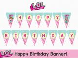 Download A Happy Birthday Banner L O L Surprise Happy Birthday Banner Instant Download