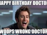 Dr who Birthday Meme Doctor who Imgflip