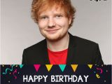 Ed Sheeran Singing Birthday Card Ed Sheeran 39 S Birthday Celebration Happybday to