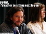 Eddie Vedder Happy Birthday Meme 17 Best Images About My Eddie Vedder On Pinterest Pearl