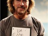 Eddie Vedder Happy Birthday Meme Born On This Day Eddie Vedder sonic More Music