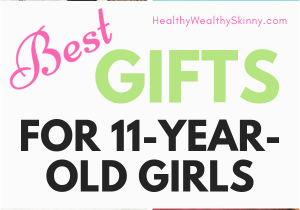 Electronic Birthday Gifts for Husband the Best Gifts for 11 Year Old Girls 2018 Gifts List