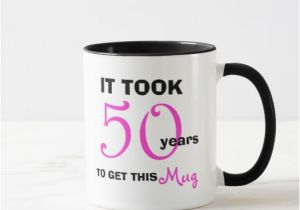 Experience Birthday Gifts For Her 50th Gift Ideas Women Mug Funny Zazzle