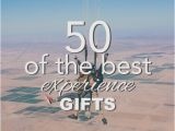 Experience Birthday Presents for Him 50 Of the Best Experience Gifts Going Zero Waste