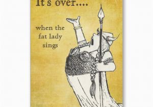 Fat Lady Sings Birthday Card 19 Best Projects to Try Images On Pinterest George