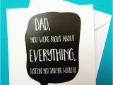 Father to Be Birthday Card Dad Birthday Card Dad 39 S Always Right Birthday Folksy