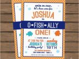Fishing First Birthday Invitations Quot O Fish Ally Quot One Birthday Party Invitation Fish theme