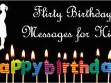 Flirty Happy Birthday Quotes Flirt Messages for Friend Flirt Text Messages Friends