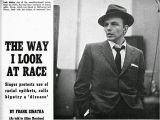 Frank Sinatra Happy Birthday Meme Frank Sinatra Quot the Way I Look at Race Quot X Urban Music Mag