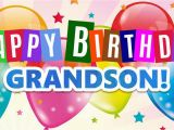 Free Animated Birthday Cards for Grandson Happy Birthday for Grandson Great Wishes for Grandson