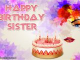 Free Email Birthday Cards for Sister Advance Birthday Wishes for My Sister Ecard Greeting
