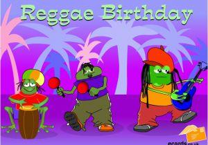 Free Funny Talking Birthday Cards Ecards Have A Reggae