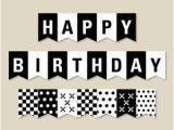 Free Happy Birthday Banner Printable Black and White Birthday Pennant Banner Felt Die Cut Letters and Cardstock