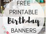Free Happy Birthday Banner to Print Free Printable Birthday Banners the Girl Creative