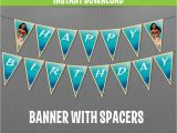 Free Moana Happy Birthday Banner Disney Moana Happy Birthday Banner with Spacers Instant