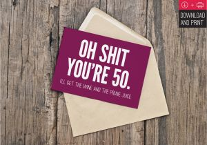 Free Printable 50th Birthday Cards Funny Card Instant Download