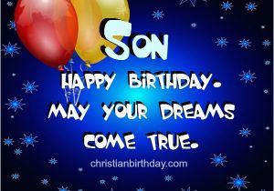 Free Printable Birthday Cards for My son Wishing Happy Birthday to My son Nice Quotes Christian
