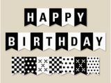 Free Printable Happy Birthday Banner Black and White Birthday Pennant Banner Felt Die Cut Letters and Cardstock