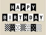 Free Printable Happy Birthday Banner Black and White Happy Birthday Black and White Banner Cyberuse