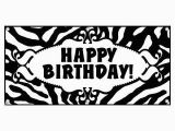 Free Printable Happy Birthday Banner Black and White Happy Birthday Zebra Print Black White Party Celebration