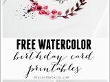Free Printed Birthday Cards Free Watercolor Birthday Card Printables Capturing Joy