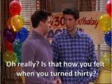 Friends Tv Show Birthday Meme 1000 Ideas About Funny Happy Birthdays On Pinterest