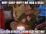 Friends Tv Show Birthday Meme Best 25 30th Birthday Meme Ideas On Pinterest Hollywood