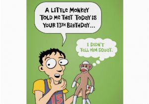 Funny 13th Birthday Cards 13th Birthday Funny Greeting Card Zazzle