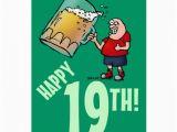 Funny 19th Birthday Cards Funny 19th Birthday Card with Cartoon Of Huge Beer